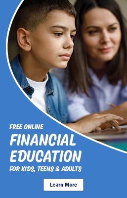 Free Online Financial Education for Kids, Teens & Adults  Learn More
