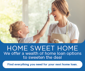 Home sweet home. We offer a wealth of home loan options to sweeten the deal. Find everything you need for your next home loan.