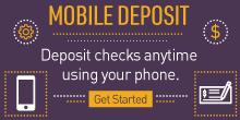 Mobile Deposit: Deposit checks anytime using your phone