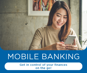 Mobile Banking Get in control of your finances on the go!