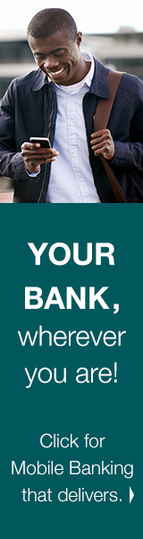 YOUR BANK, wherever you are! Click for Mobile Banking that delivers.
