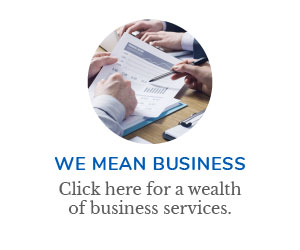 We Mean Business Click here for a wealth of business services.