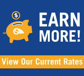 EARN MORE! View Our Current Rates