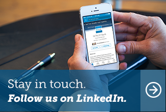 Stay in touch.  Follow us on LinkedIn.