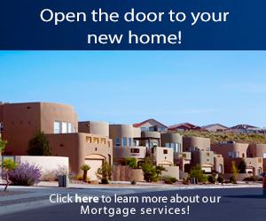 Open the door to your new home!  Click here to learn more about our Mortgage services!