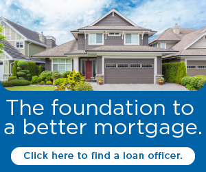 The foundation to a better mortgage. Click here to find a loan officer.
