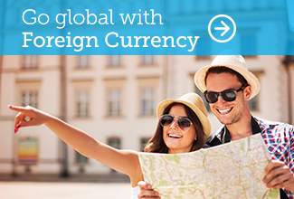 Go global with Foreign Currency.  Learn more.