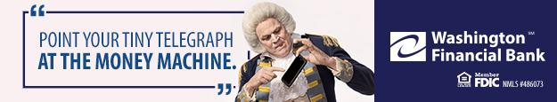 Point your tiny telegraph at the money machine.  Washington Financial Bank, Member FDIC.