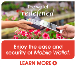 The wallet redefined. Enjoy the ease and security of Mobile Wallet.  Learn more.