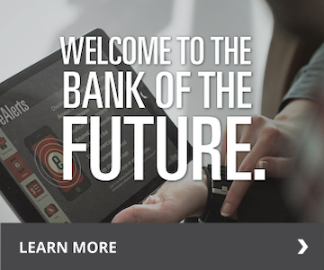 Welcome to the bank of the future. Learn More