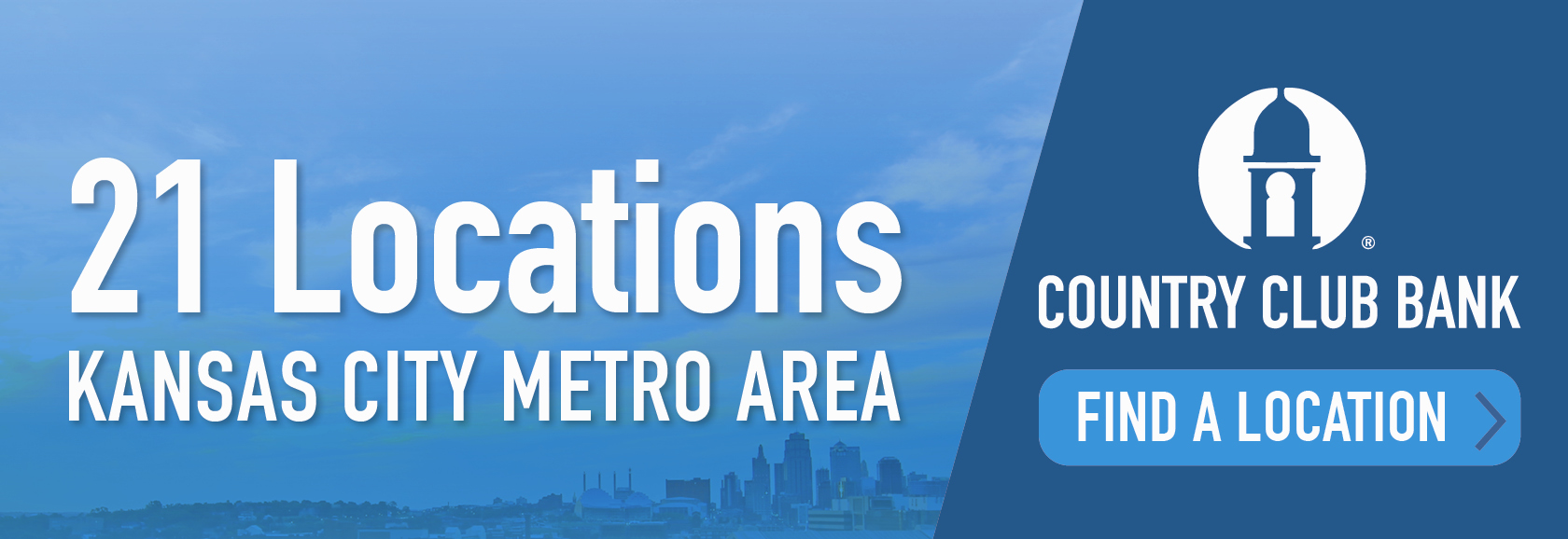 21 Locations. Kansas City Metro Area. Find a location.