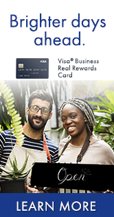Ad: Brighter days ahead. Visa Business Real Rewards. Apply online or visit your local office.