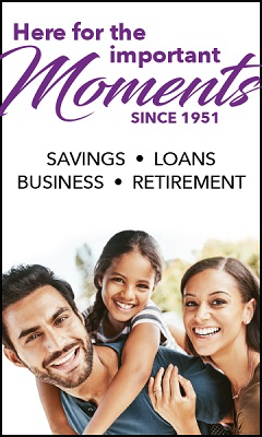Here for the important moments since 1951. Savings. Loans. Business. Retirement.