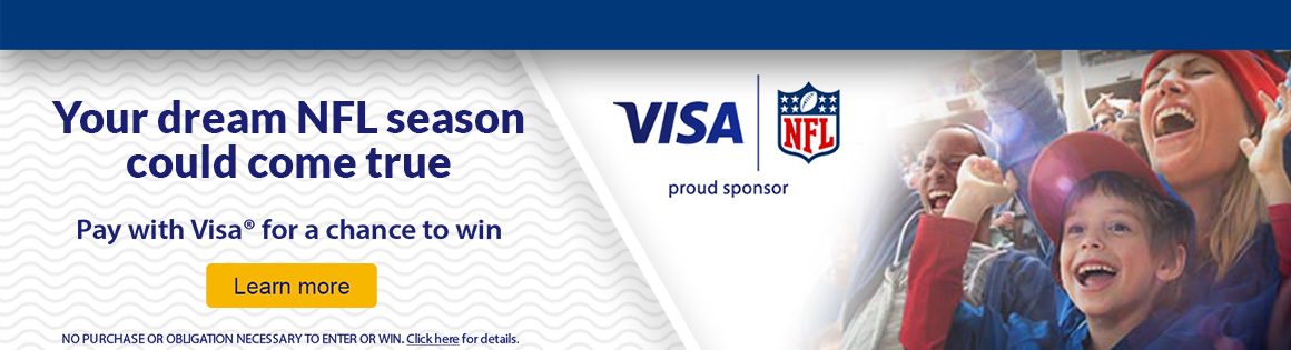 Visa NFL Sweepstakes  Your dream NFL season could come true Pay with Visa for a chance to win.  No purchase or obligation necessary to enter or win.