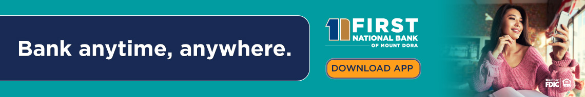 Bank anytime, anywhere.  First National Bank of Mt Dora Download app